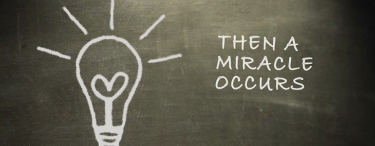 """light bulb with text, """"Then a Miracle Occurs"""""""